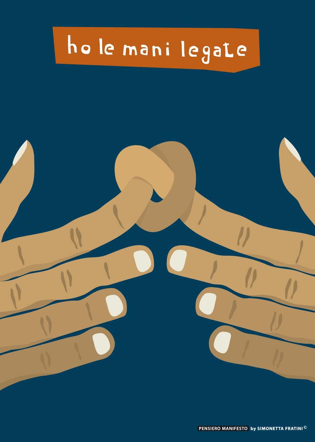 Titolo: Ho le mani legate