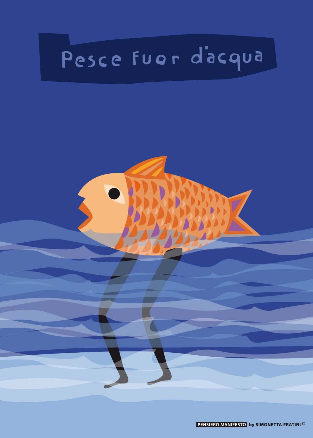 Titolo: Pesce fuor d'acqua